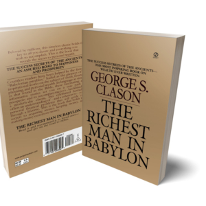 - George S. Clason The Richest Man in Babylon Signet (2002)