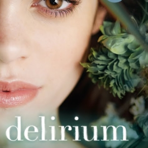 Delirium Bestselling Author of BEFORE I FALL