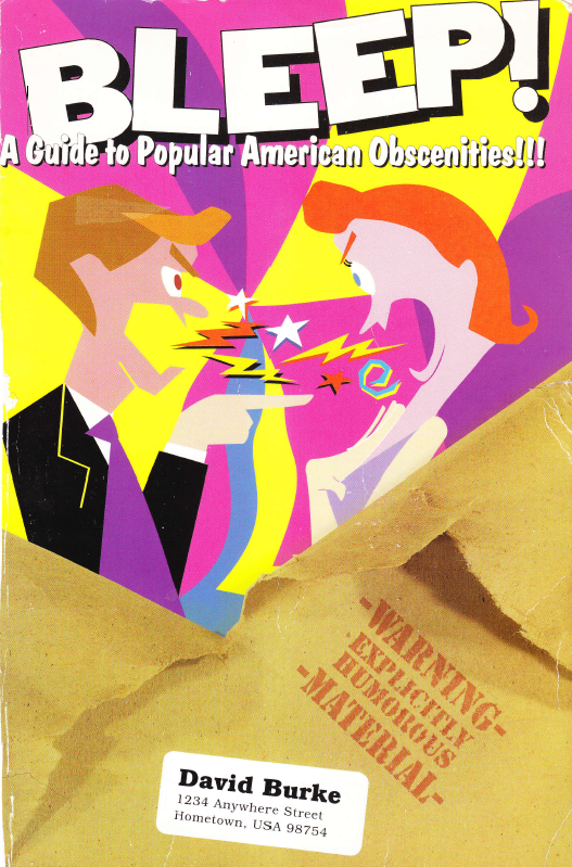 BLEEP!- A Guide to Popular American Obscenities