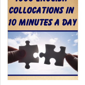 1000 English Collocations in 10 Minutes a Day