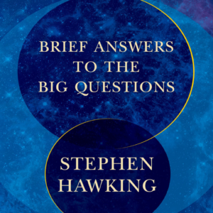 Brief Answers to the Big Questi - Stephen Hawking
