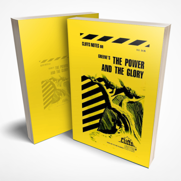 The Power and the Glory Cliffs Notes study guide