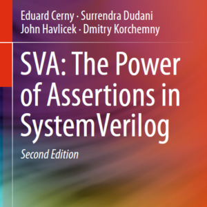 SVA: The Power of Assertion in System Verilog