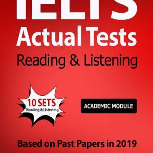 IELTS ACTUAL TESTS READING & LISTENING ACADEMIC MODULE