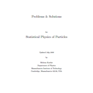 Problems & Solutions for Statistical Physics of Particles