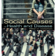 Social Causes of Health and Disease Second Edition