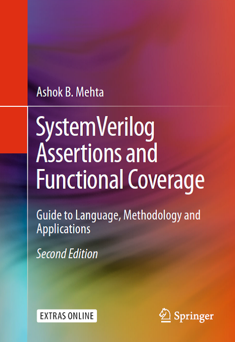 SystemVerilog Assertions and Functional Coverage Guide to Language, Methodology and Applications Second Edition