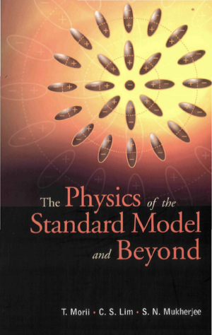 The Physics of the Standard Model and Beyond