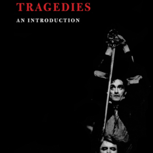 Shakespeare's Tragedies An Introduction